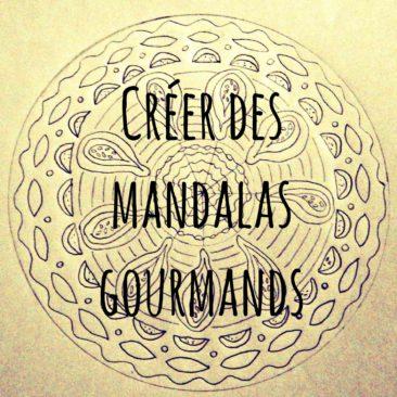 Créer des mandalas gourmands