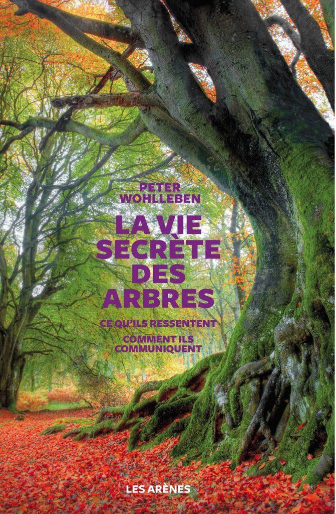 La slow life un livre la vie secr te des arbres for Livre les maisons du monde
